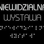 Niewidzialna wystawa Warszawa_rodzinnykompas.pl